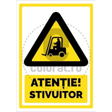 Atentie Stivuitor