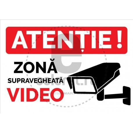 Atentie Zona Supravegheta Video !