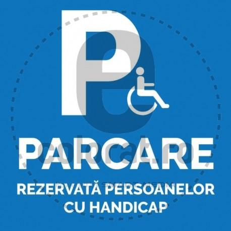 Parcare Rezervata Persoanelor cu Handicap