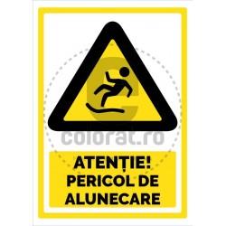 Atentie Pericol de Alunecare