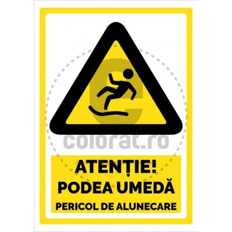 Atentie Podea Umeda Pericol de Alunecare