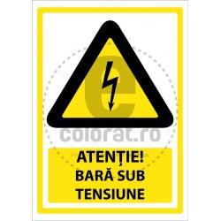 Atentie Bara Sub Tensiune