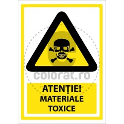 Atentie Materiale Toxice