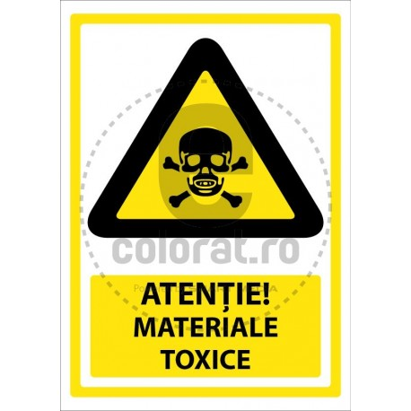 Atentie Materiale Toxice
