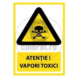 Atentie Vapori Toxici