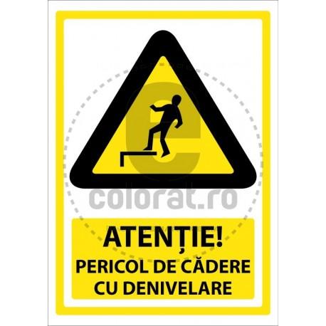 Atentie Pericol de Cadere cu Denivelare