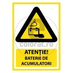 Atentie Baterie de Acumulatori