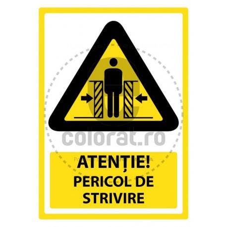 Atentie Pericol de Strivire
