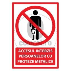 Accesul Interzis Persoanelor cu Proteze Metalice