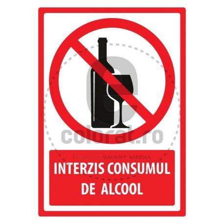 Interzis Consumul de Alcool