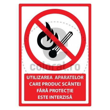 Utilizare Aparatelor Care Produc Scantei Fara Protectie Este Interzisa
