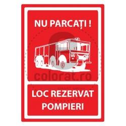 Nu Parcati ! Loc Rezervat Pompieri