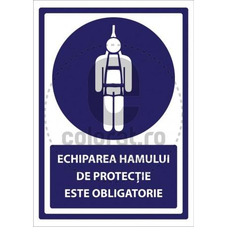 Echiparea Hamului de Protectie este Obligatorie