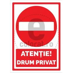 Atentie Drum Privat