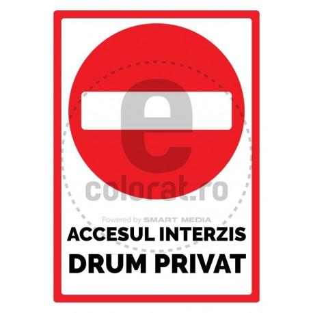 Accesul Interzis Drum Privat