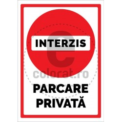 Interzis Parcare Privata