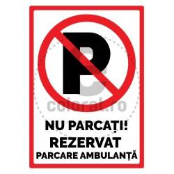 Nu Parcati! Rezervat Parcare Ambulanta