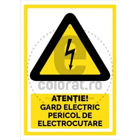 Atentie Gard Electric Pericol de Electrocutare